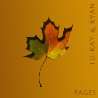 Tu-kay & Ryan - Pages (EP) CD