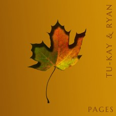 Tu-kay & Ryan - Pages (EP) Digital Download